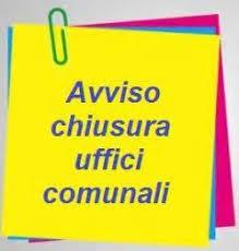 CHIUSURA UFFICI PER SANTO PATRONO