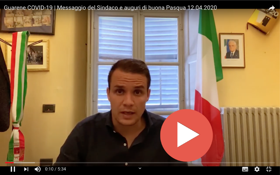 COVID-19 > Messaggio video n.05 del Sindaco